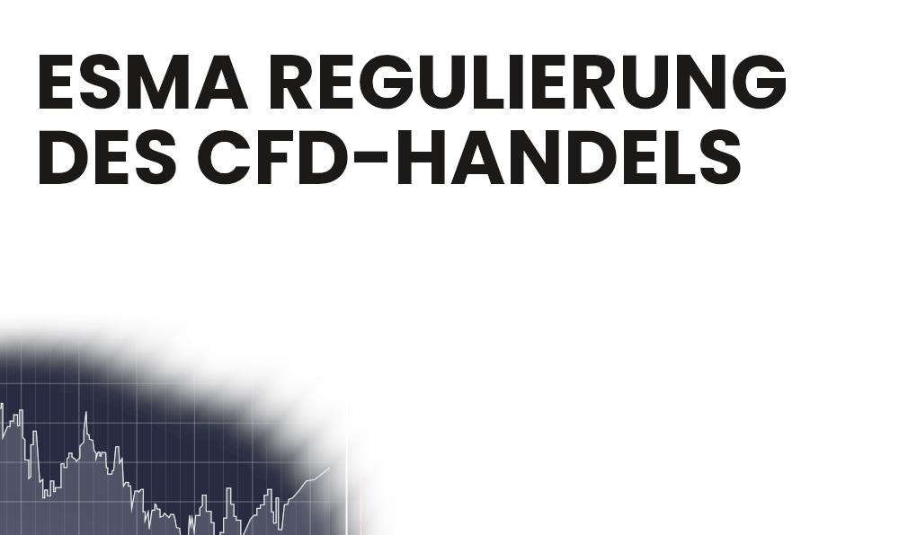ESMA CFD Regulierung